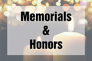 Memorials & Honors